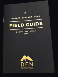 Denver StartUp Week Field Guide